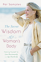 The Secret Wisdom of a Woman's Body